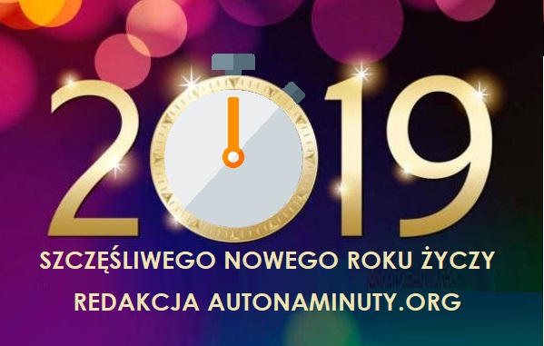 Szczęśliwego Nowego Roku życzy redakcja autonaminuty.org