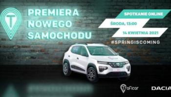 OFICJALNIE: Dacia w Traficarze.Polska pierwsza w Europie?